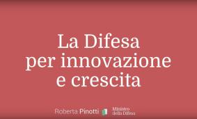 La Difesa per innovazione e crescita